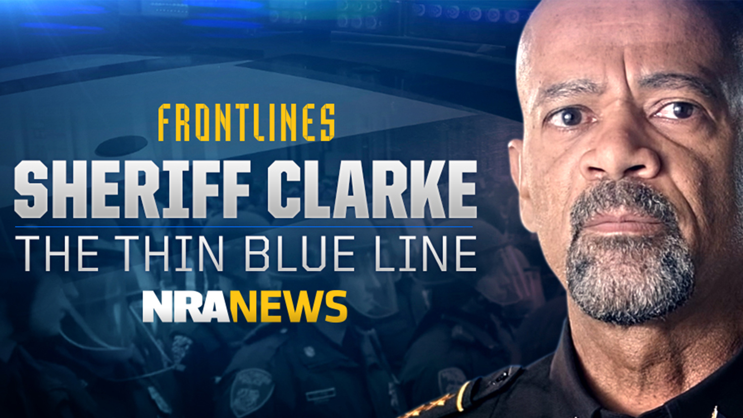 Sheriff Clarke: The Thin Blue Line