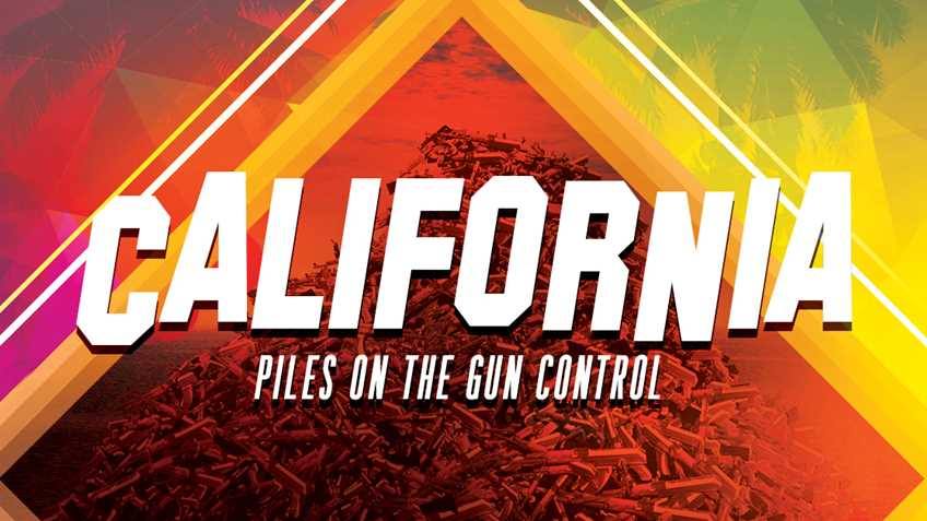 In California, No Amount of Gun-Control Will Ever be Enough