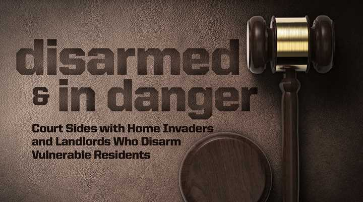 Court Sides with Home Invaders and Landlords Who Disarms Vulnerable Residents in Maine Case