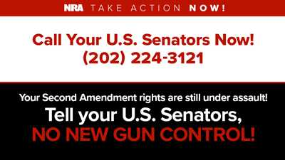 More Gun Control Votes Coming—Contact your U.S. Senators Immediately!